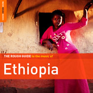 The Rough Guide to the Music of Ethiopia